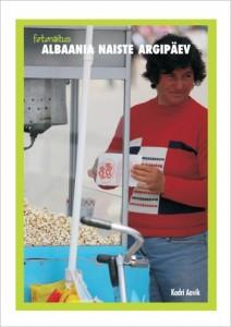 """Endise-GLEN-vabatahtliku-Kadri-Aaviku-fotonäitus-""""Albaania-naiste-argipäev""""-212x300"""